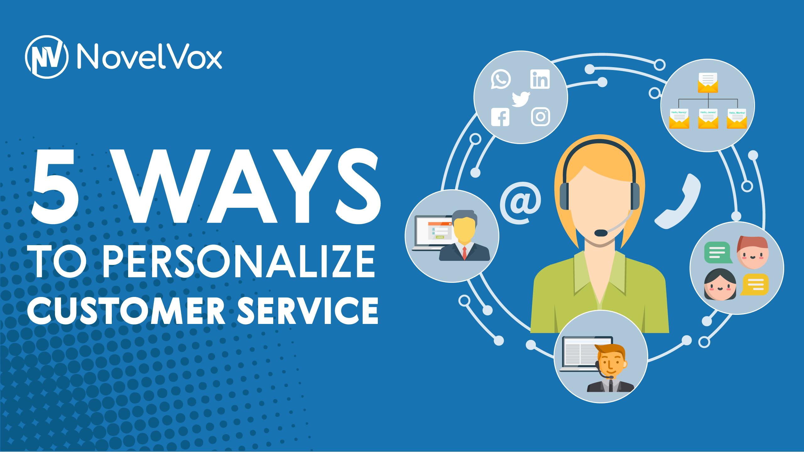 Personalize customer service